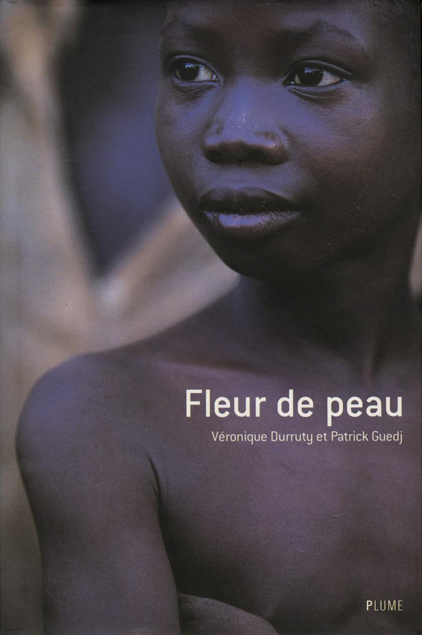 Fleur de peau, livre de Véronique Durruty et Patrick Guedj
